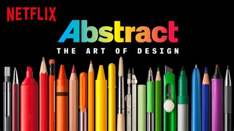 Abstract: The Art of Design (2017) - Netflix | Flixable