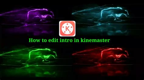How to edit intro in kinemaster