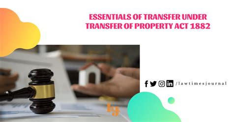 Essentials of Transfer under Transfer of Property Act 1882