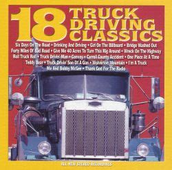 18 Truck Driving Classics - Various Artists   Songs